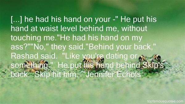 Jennifer Echols Quotes