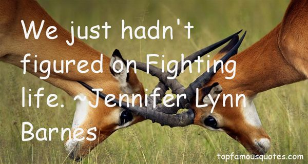 Jennifer Lynn Barnes Quotes