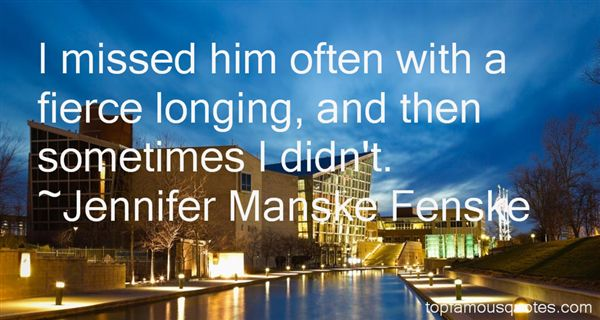 Jennifer Manske Fenske Quotes