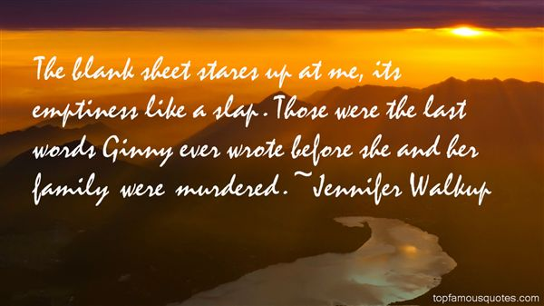 Jennifer Walkup Quotes