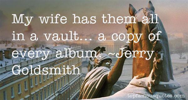 Jerry Goldsmith Quotes