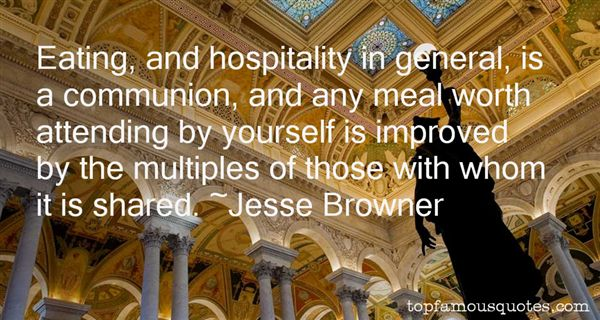 Jesse Browner Quotes