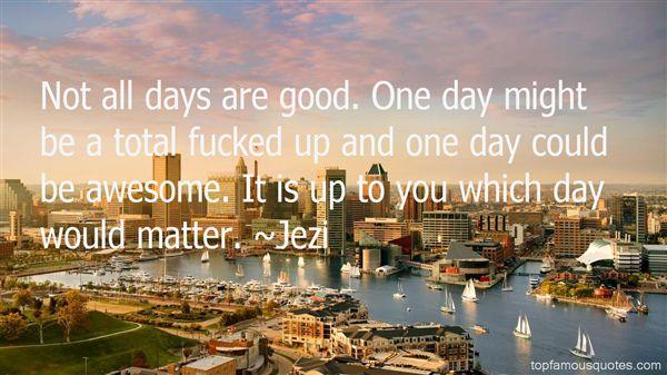 Jezi Quotes