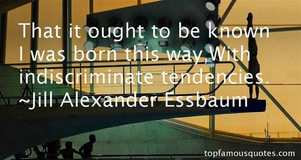 Jill Alexander Essbaum Quotes