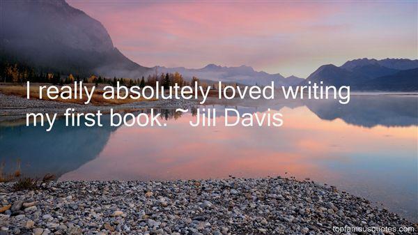 Jill Davis Quotes