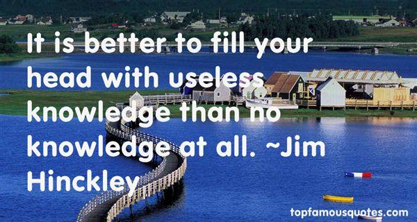 Jim Hinckley Quotes