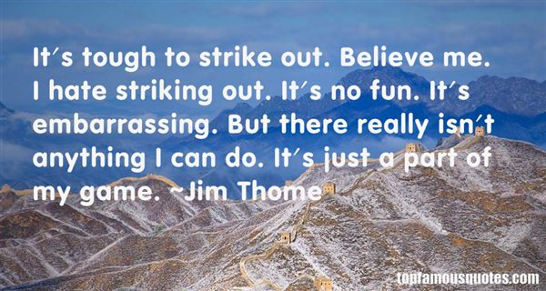 Jim Thome Quotes