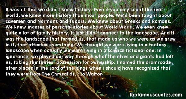 Jo Walton Quotes