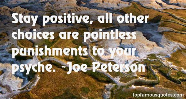 Joe Peterson Quotes