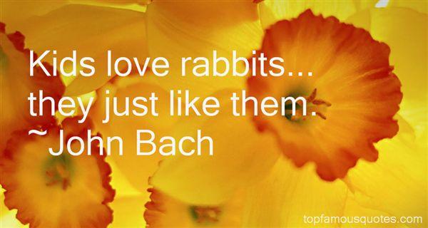 John Bach Quotes