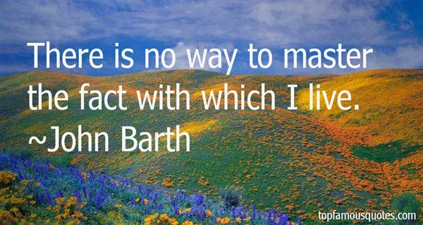 John Barth Quotes
