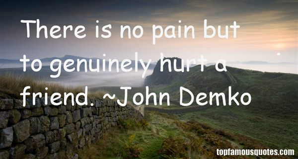 John Demko Quotes