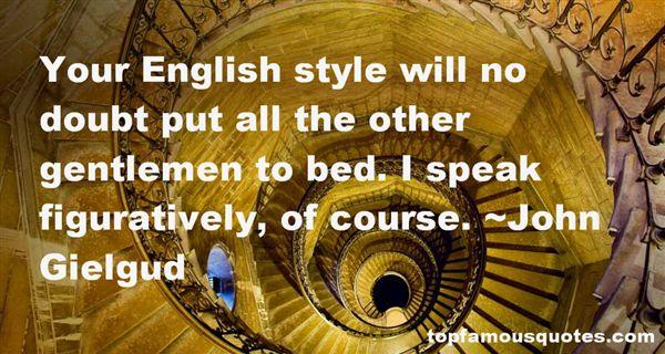John Gielgud Quotes