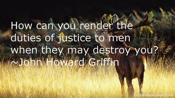 John Howard Griffin Quotes