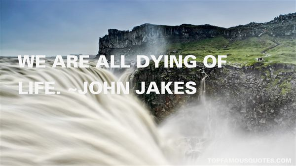 John Jakes Quotes