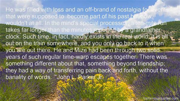 John L. Parker Jr. Quotes
