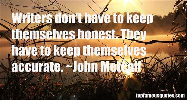 John Metcalf Quotes