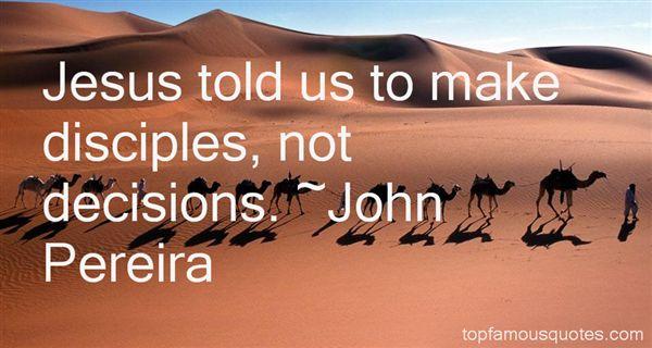 John Pereira Quotes