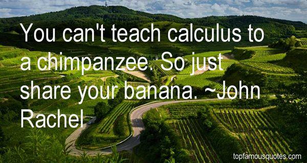 John Rachel Quotes