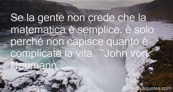 John Von Neumann Quotes