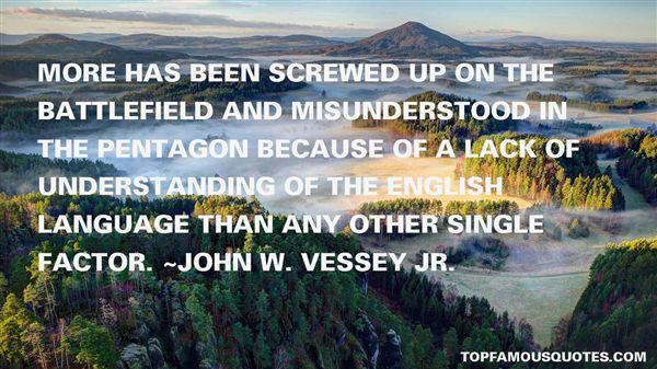 John W. Vessey Jr. Quotes