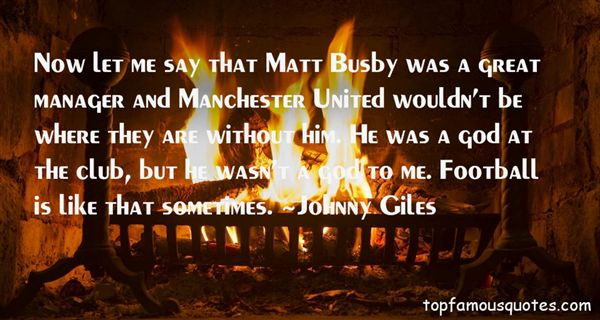 Johnny Giles Quotes