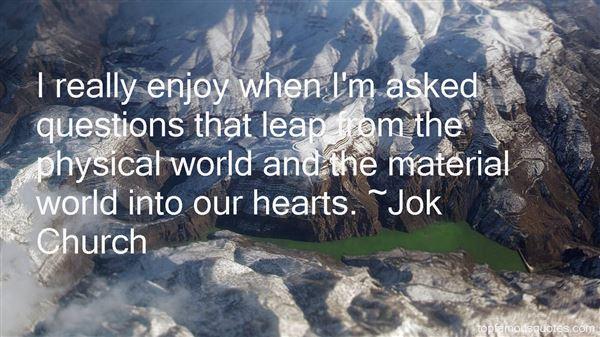 Jok Church Quotes