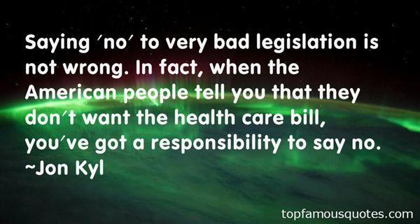 Jon Kyl Quotes