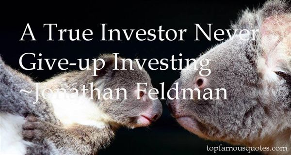 Jonathan Feldman Quotes