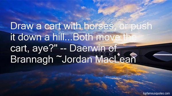 Jordan MacLean Quotes