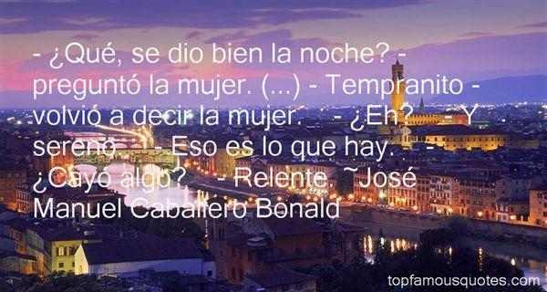 José Manuel Caballero Bonald Quotes