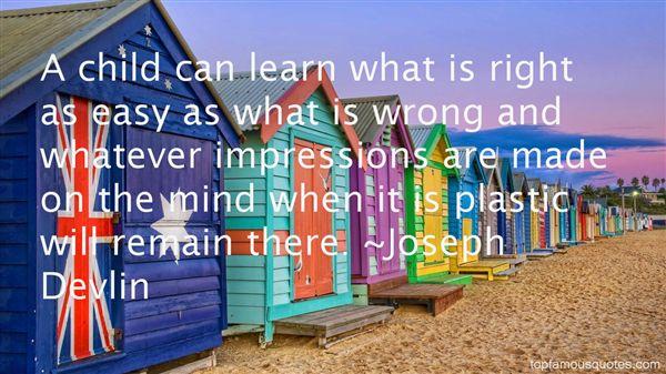 Joseph Devlin Quotes