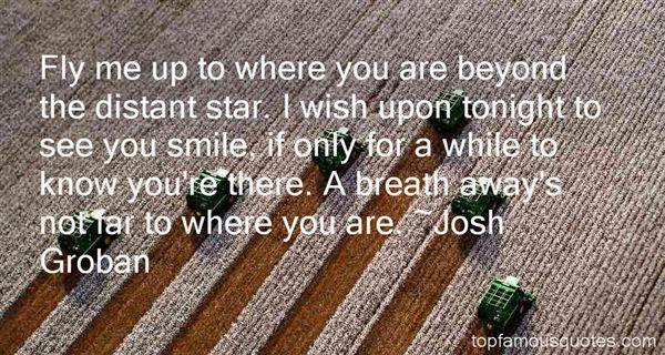 Josh Groban Quotes