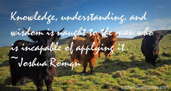 Joshua Romqn Quotes