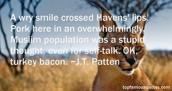 J.T. Patten Quotes