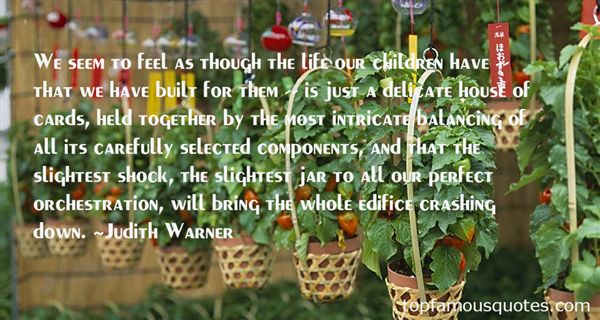 Judith Warner Quotes