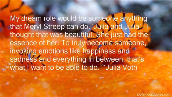 Julia Voth Quotes
