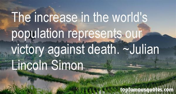 Julian Lincoln Simon Quotes