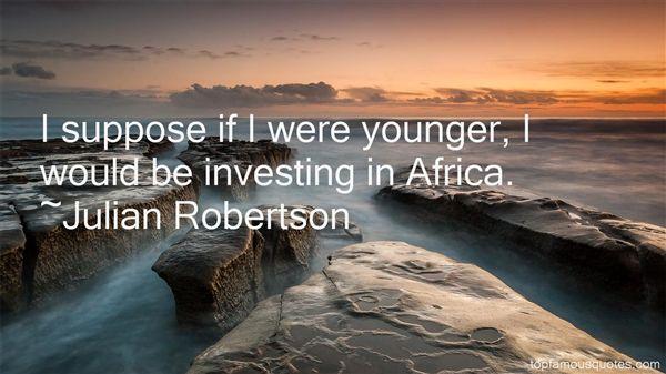 Julian Robertson Quotes