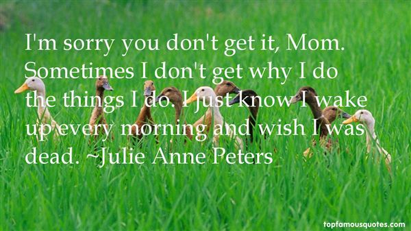 Julie Anne Peters Quotes