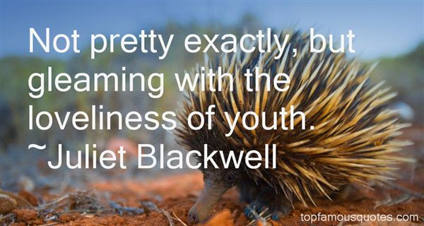 Juliet Blackwell Quotes