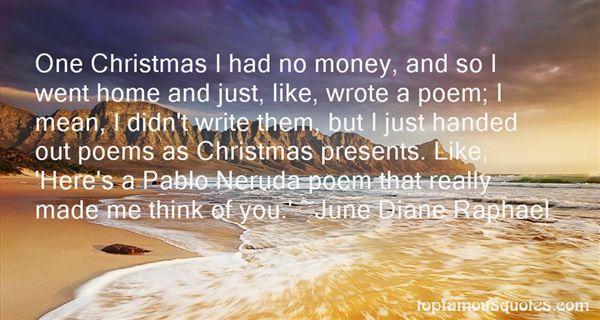 June Diane Raphael Quotes