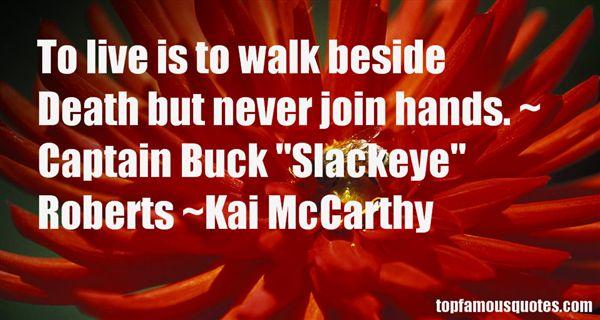 Kai McCarthy Quotes