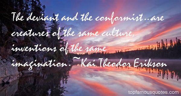 Kai Theodor Erikson Quotes