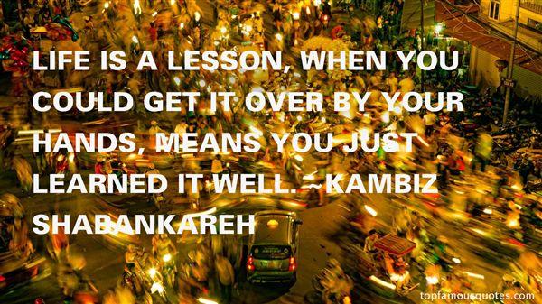Kambiz Shabankareh Quotes
