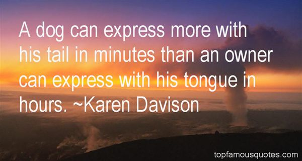 Karen Davison Quotes