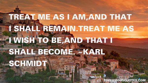 Karl Schmidt Quotes