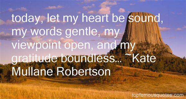 Kate Mullane Robertson Quotes