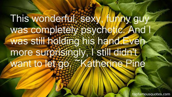 Katherine Pine Quotes