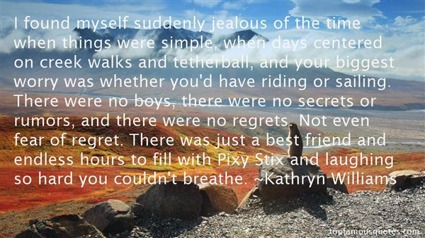 Kathryn Williams Quotes
